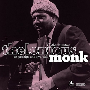 The Definitive Thelonious Monk On Prestige And Riverside album cover