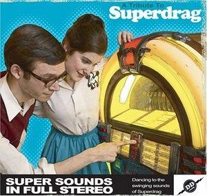 A Tribute To Superdrag album cover