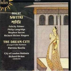 Holst-Savitri-The Dream City album cover