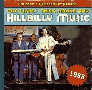 Dim Lights, Thick Smoke & Hillbilly Musi... album cover