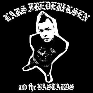 Lars Frederiksen And The Bastards album cover