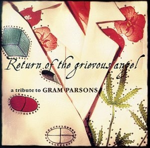 Return of the Grievous Angel: A Tribute to Gram Parsons  album cover