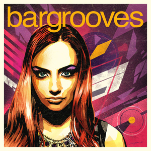Bargrooves: Deluxe Edition 2016 album cover
