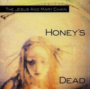 Honey's Dead album cover
