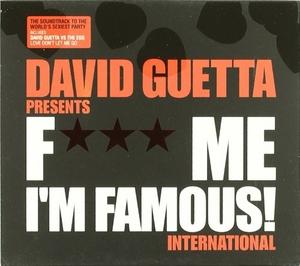 F*** Me I'm Famous!: International album cover