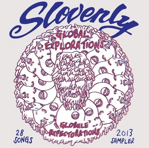 Globule Expectorations: Slovenly 2013 Sa... album cover