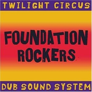 Foundation Rockers album cover