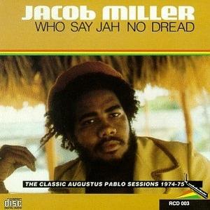Who Say Jah No Dread: Augustus Pablo Sessions album cover
