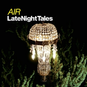 LateNightTales: Air album cover