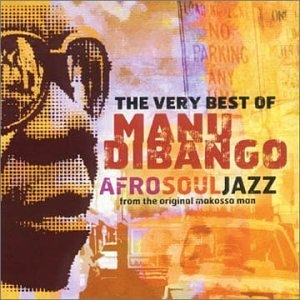 AfroSoulJazz: The Very Best Of Manu Dibango album cover