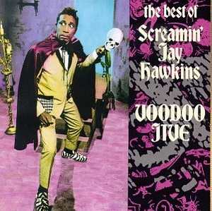 Voodoo Jive: The Best Of Screamin' Jay Hawkins album cover