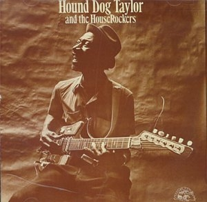 Hound Dog Taylor And The Houserockers album cover