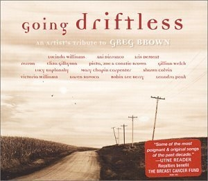 Going Driftless: An Artists Tribute To Greg Brown album cover