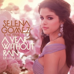 A Year Without Rain (Deluxe Edition) album cover