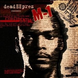 Dead Prez Presents M-1: Confidential album cover