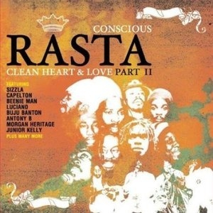 Conscious Rasta: Clean Heart & Love Part II album cover