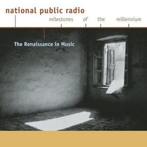 NPR: The Renaissance In Music album cover