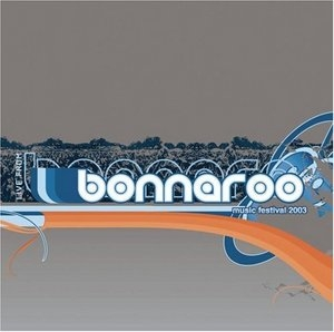 Live From Bonnaroo 2003 album cover