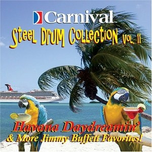 Carnival Steel Drum Collection, Vol. 11: More Jimmy Buffett Favorites album cover