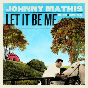 Let It Be Me: Mathis In Nashville album cover