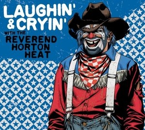 Laughin' And Cryin' With Reverend Horton Heat album cover
