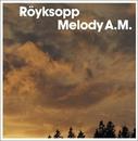 Melody A.M. album cover