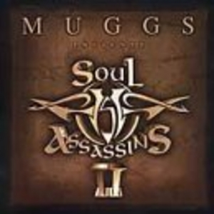Muggs Presents... The Soul Assassins, Chapter II album cover