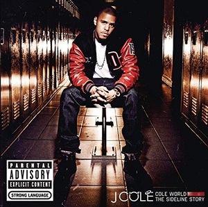 Cole World: The Sideline Story album cover