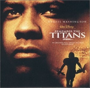 Remember The Titans: An Original Walt Disney Records Soundtrack album cover