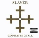 God Hates Us All album cover