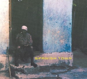 Spanish Town album cover