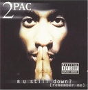 R U Still Down (Remember Me) Disc1 album cover