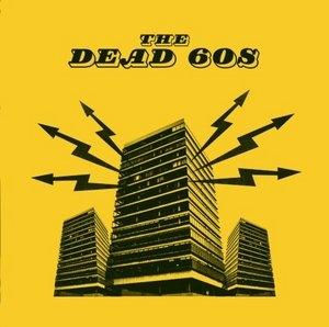 The Dead 60s album cover