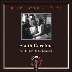 Deep River Of Song: South Carolina-Got The Keys To The Kingdom album cover