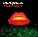 LateNightTales: Nouvelle ... album cover