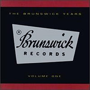 The Brunswick Years, Vol. 1 album cover