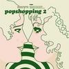 Popshopping, Vol. 2 album cover