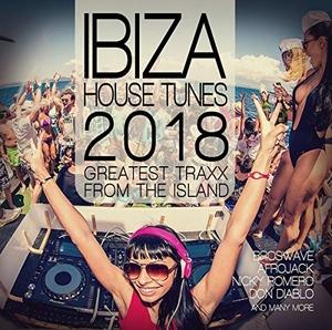 Ibiza House Tunes 2018: Greatest Traxx From The Island album cover
