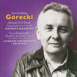 Gorecki: Already It Is Dusk~ Lerchenmusik album cover