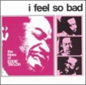 I Feel So Bad album cover