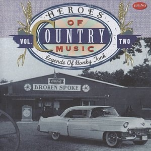 Heroes of Country Music, Vol.2: Legends of Honky Tonk album cover