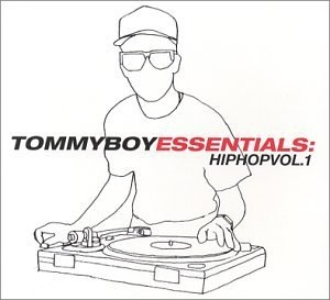 Tommy Boy Essentials: Hip Hop, Vol.1 album cover