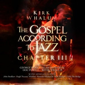 The Gospel According To Jazz: Chapter III album cover