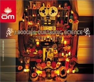 J Boogie's Dubtronic Science album cover