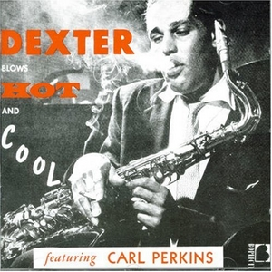 Dexter Blows Hot And Cool album cover