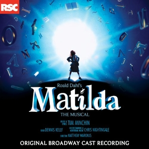 Matilda: The Musical (Original Broadway Cast Recording) album cover