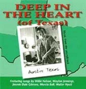 Deep In The Heart (Of Texas): Music From The Soundtrack album cover