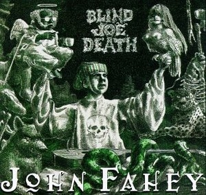 The Transfiguration Of Blind Joe Death album cover