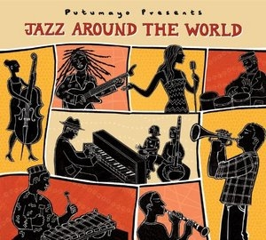 Putumayo Presents: Jazz Around The World album cover