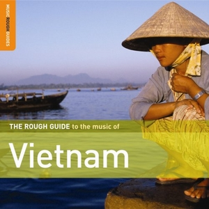 The Rough Guide To The Music Of Vietnam album cover